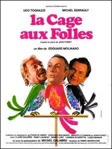 """Complète cette phrase : Avant d'en avoir fait un film, """"La cage aux folles"""" était..."""