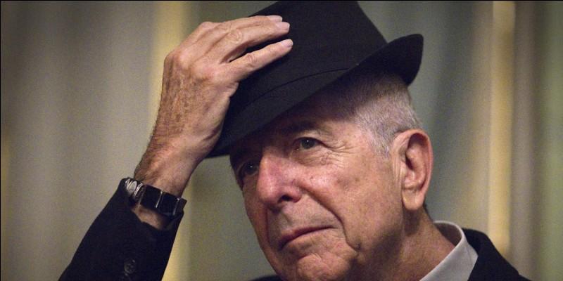 Leonard Cohen est un Québécois décédé en 2012. Vrai ou faux ?
