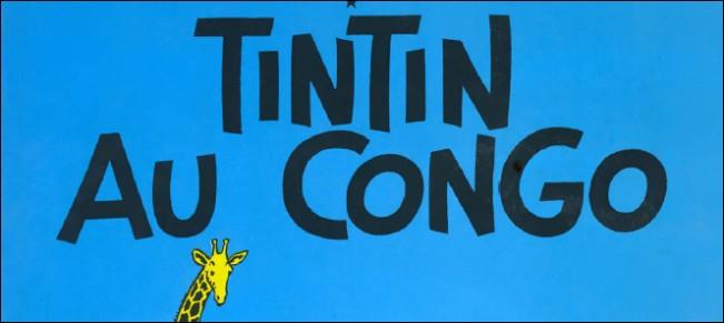 Sur une de ces couvertures le titre se superpose à l'arrière-plan sans être mis en valeur par un panneau décoratif, comme celle de 'Tintin au Congo' ci-dessus. De quel album s'agit-il ?