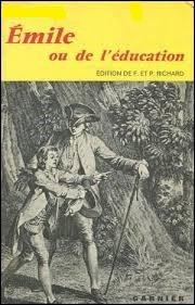 « L'Émile » est une œuvre littéraire de ...