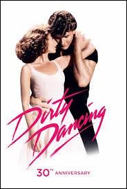 """Quelle chanson est associée au film américain """"Dirty Dancing"""" ?"""