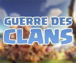 Clash of Clans : Guerre des Clans