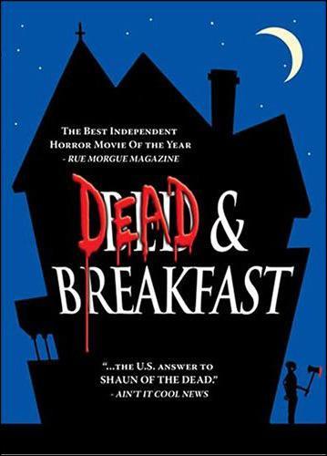 Qui intepréte le proprio de la maison dans Dead and Breakfast?
