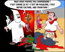 La loi française réprime la cruauté envers les animaux. Paradoxalement, elle autorise les corridas dans certaines régions françaises :