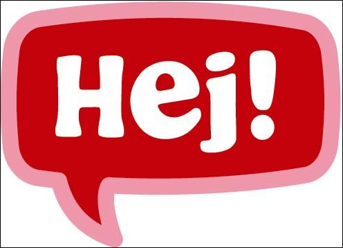 """Que signifie le mot suédois """"hej"""" en français ?"""