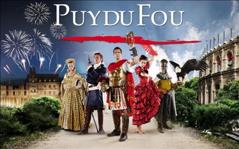 Dans quelle région le Puy du Fou se trouve-t-il ?