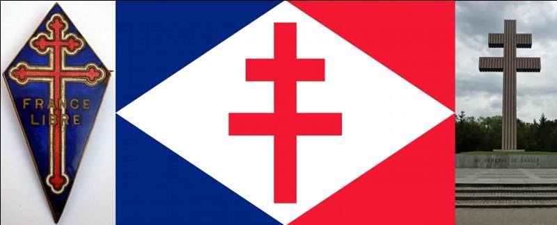 On le sait, le symbole de la France libre est la croix de Lorraine. Ce symbole a été officiellement adopté le 3 juillet 1940.Quelle est l'origine de la croix de Lorraine comme symbole de la France libre ?