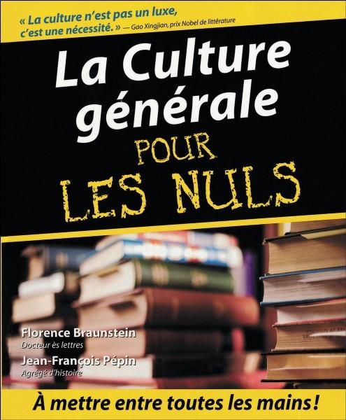 Culture générale pour les nuls. - (2)