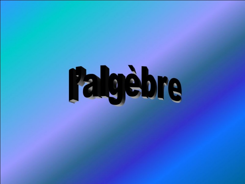 De quelle langue vient le mot 'algèbre' ?