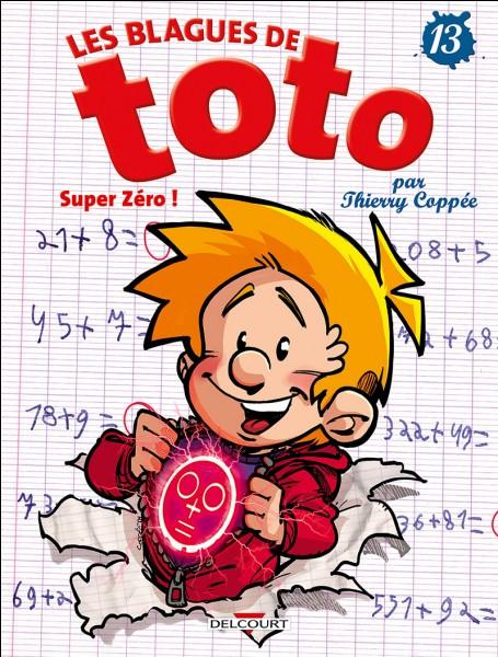 """Toto rentre chez lui et montre à son père un 10/10. Son père s'exclame alors """"Waouh, comment as-tu fais ça ?"""". Toto répond : """"J'ai juste mis un 1 à côté du zéro que la maîtresse m'a mis"""" !"""