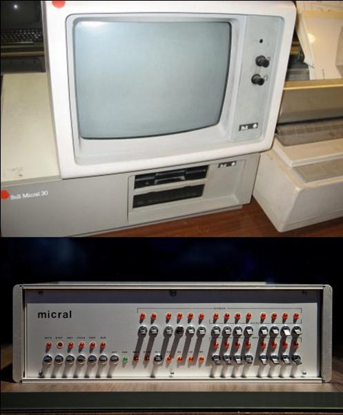 Si l'on vous dit que le premier micro-ordinateur au monde est français, que c'est un ordinateur de la gamme « Micral » appartenant au bureau d'études « R2E », que répondrez-vous ?