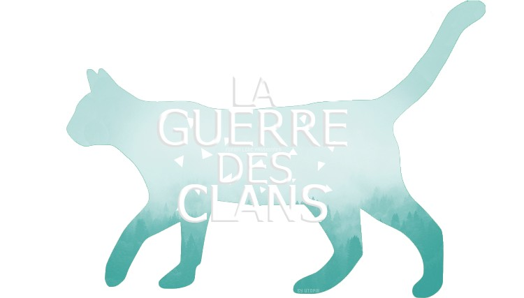La Guerre des clans - Le Guide illustré (Hors-Série)