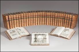 Sous la direction de quels personnages du siècle des Lumières, l'Encyclopédie a-t-elle été écrite ?