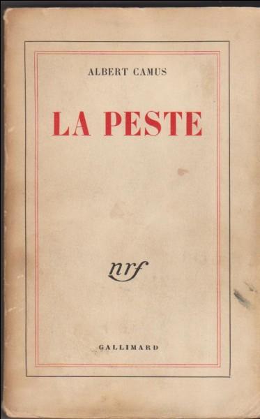 """Dans quelle ville se déroule l'action de """"La Peste"""" d'Albert Camus ?"""