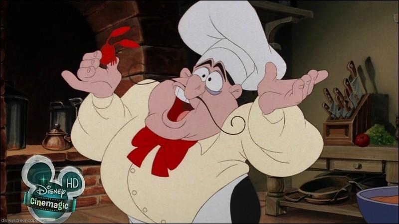 """Quel est le nom du cuisinier dans """"La Petite Sirène"""" ?"""