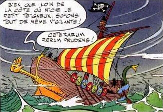 Le vieux pirate ne manque toujours pas de répartie, mais que veut-il dire avec son « Ceterarum rerum prudens » ?