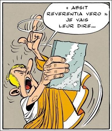 « Absit reverentia vero », voilà ce qu'aurait pu dire l'avocat, en place du rebattu « Delenda Carthago », n'est-ce pas ?