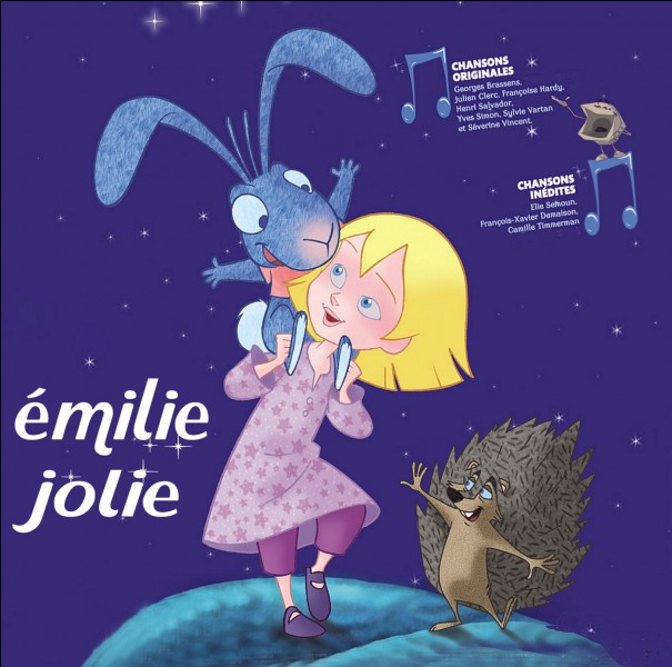 """C - """"Émilie Jolie"""" est un conte musical de Philippe """"Chatel""""."""