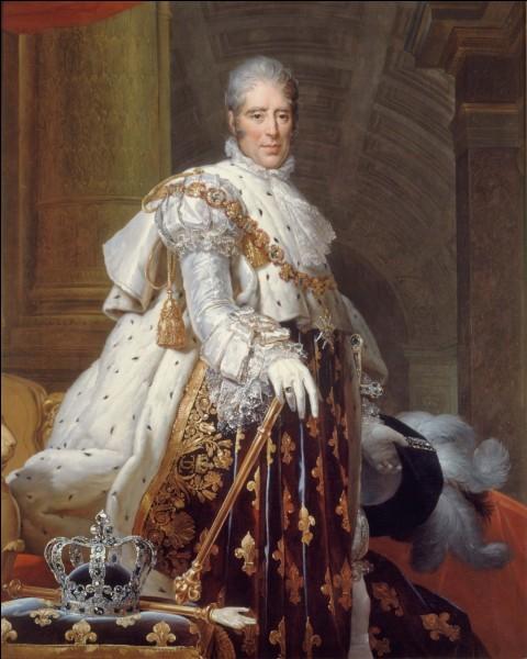 Le roi Charles X a d'abord été...