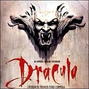 [Dracula] Ce Film de Francis F. Coppola est adapté de l'œuvre...