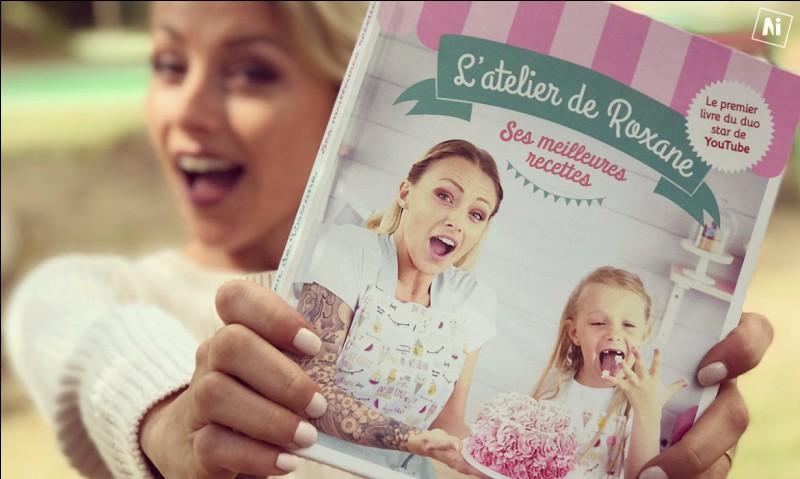 Roxane a-t-elle son propre livre de recettes ?