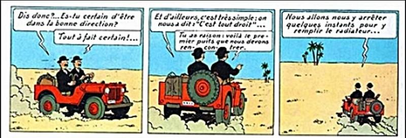 Tintin au pays de l'or noir > J'espère qu'il ne vous manque pas une case pour trouver la suivante... Vous sortez du cirage ou du mirage ?