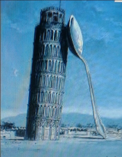 """Qui a réalisé """"La Tour de Pise tenue par une cuillère"""" ?"""