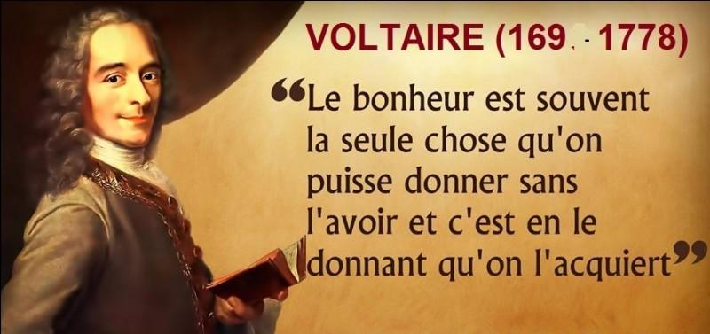 V - L'écrivain ''Voltaire'' est né sous le nom de ''François-Marie Arouet'' en 1694.