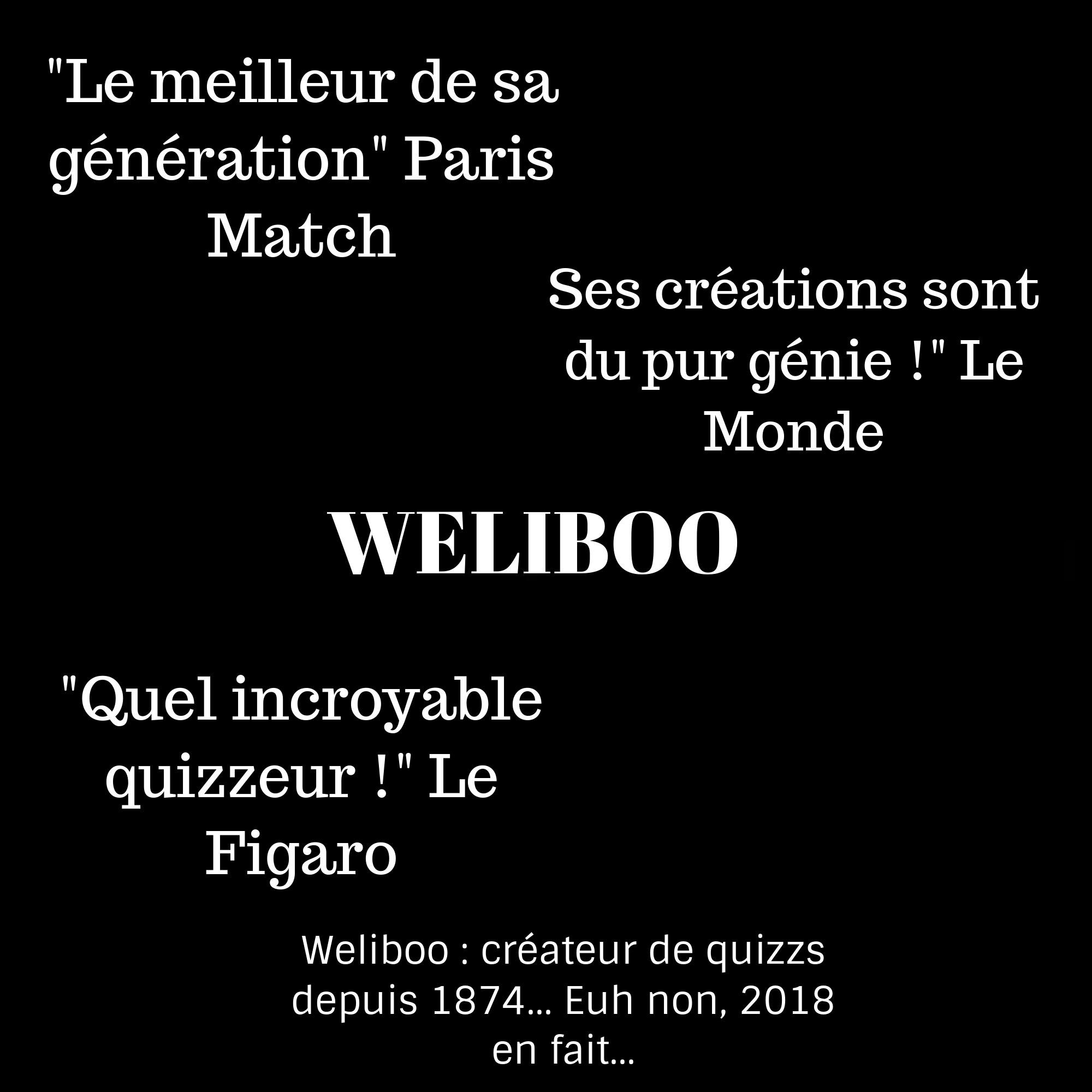 Devinettes à la Weliboo !