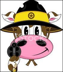 Et une vache avec une arme dit :