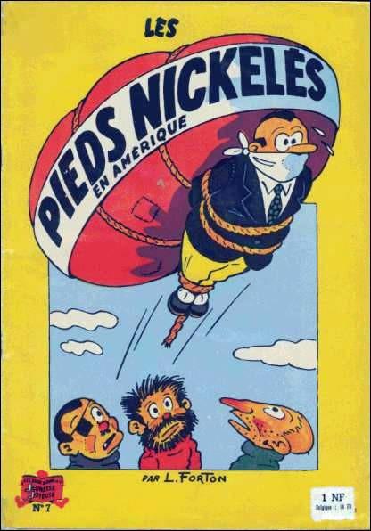 Qui ne connaît pas «Les pieds nickelés», fameux loulous de la bande dessinée créée par Louis Forton en 1908? Ces derniers ne portent pourtant pas d'armures et leurs pieds ne portent pas les chaussures aux semelles de métal de la créature de Frankenstein. Que signifie l'expressiond'origine ?