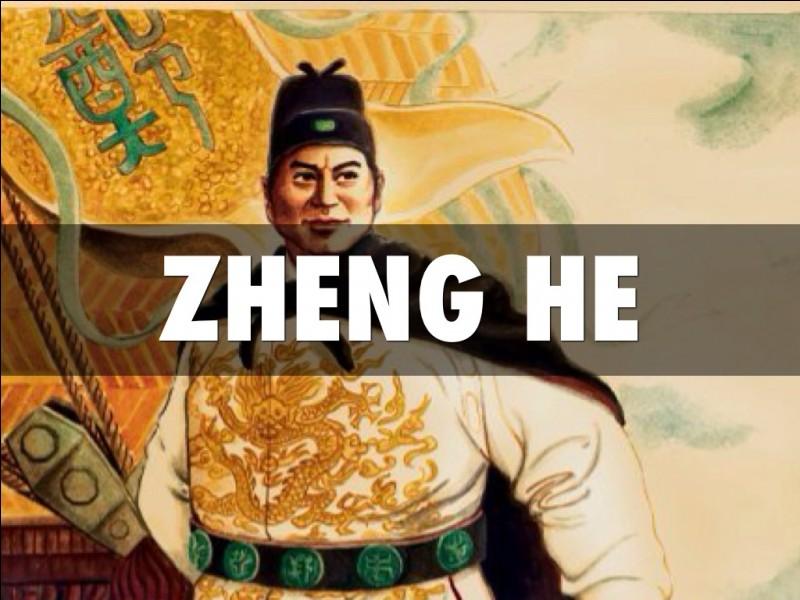 Qui était Zheng He?