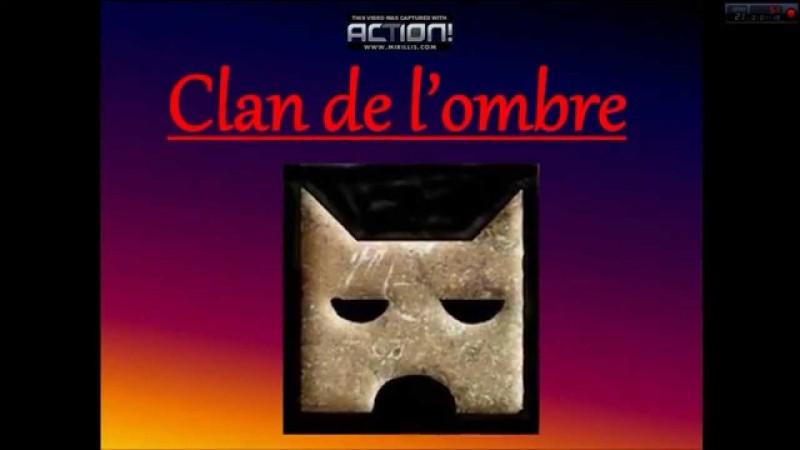 Qui est le quatrième chef du Clan de l'Ombre ?
