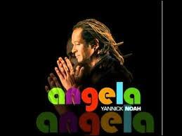 En hommage à quelle Angela Yannick Noah a-t-il chanté la chanson éponyme ?