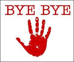 __ revoir, amuse-toi bien !