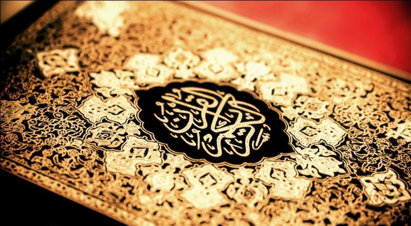 Le Coran est sacré dans la religion musulmane...