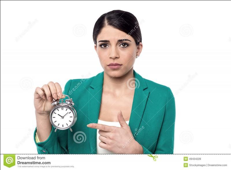 Oh non, tu es en retard ! Que fais-tu ?