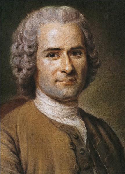 Jean-Jacques Rousseau a vécu à la même époque que Descartes. Vrai ou faux ?