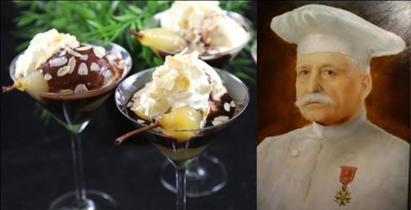 Peut-être avez-vous vu l'opéra-bouffe « La belle Hélène » de Jacques Offenbach. Pour honorer la cantatrice Hortense Schneider qui chanta lors de la « première », un chef décida de créer un dessert, la « poire belle-Hélène ».Qui est ce chef ?