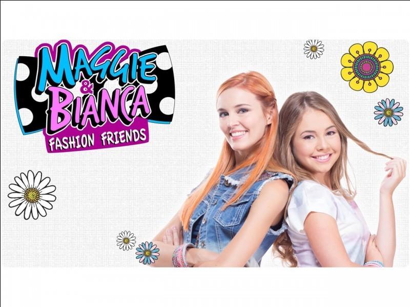 Connais-tu BIEN Maggie et Bianca?