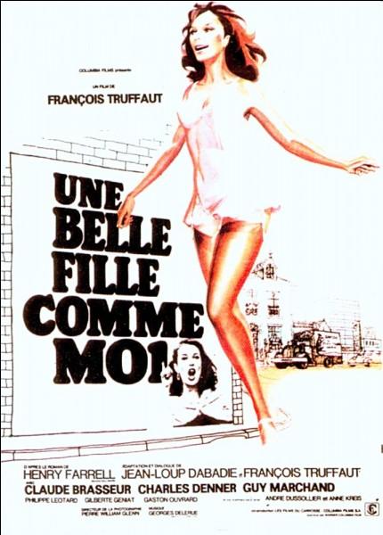 """La belle-fille s'incruste ! Qui tenait le rôle principal dans le film """"Une belle fille comme moi"""" ?"""