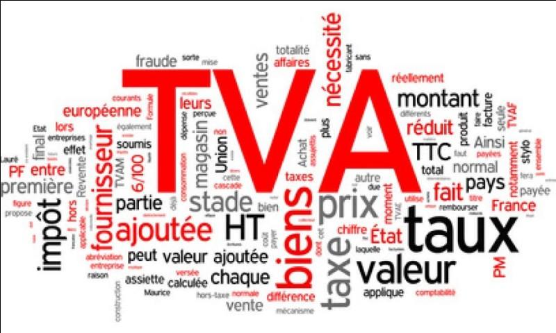Impôt. Qu'est-ce que la TVA ?