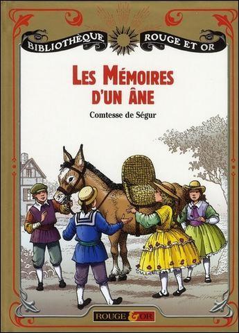Grâce à la comtesse de Ségur il a écrit ses mémoires. Quel est le nom de cet âne ?