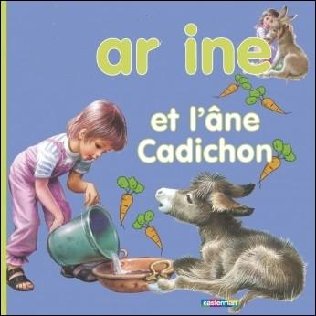 Qui prend soin de Cadichon, l'âne du père Julien qui s'est cassé la jambe ?