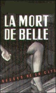 """Qui a écrit """"La mort de Belle"""" ?"""