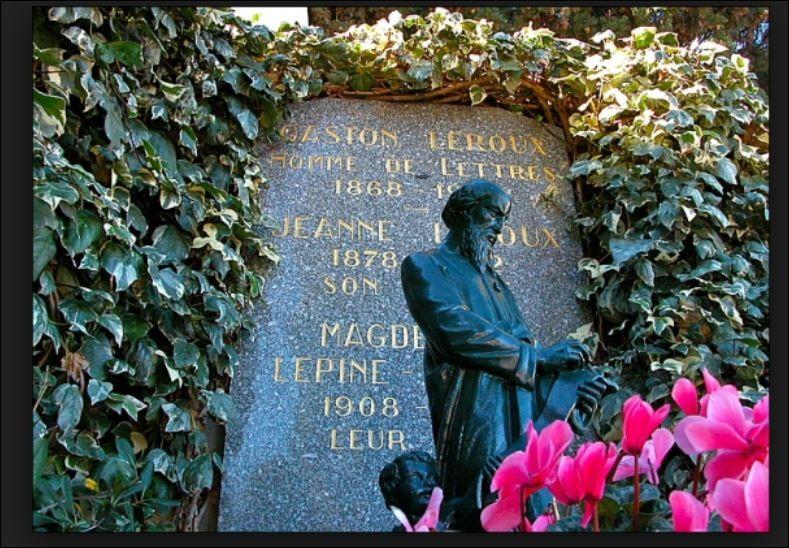 Né à Paris en 1868, décédé le 15 avril 1927 d'une intervention chirurgicale, où reposent Gaston Leroux et sa famille ?