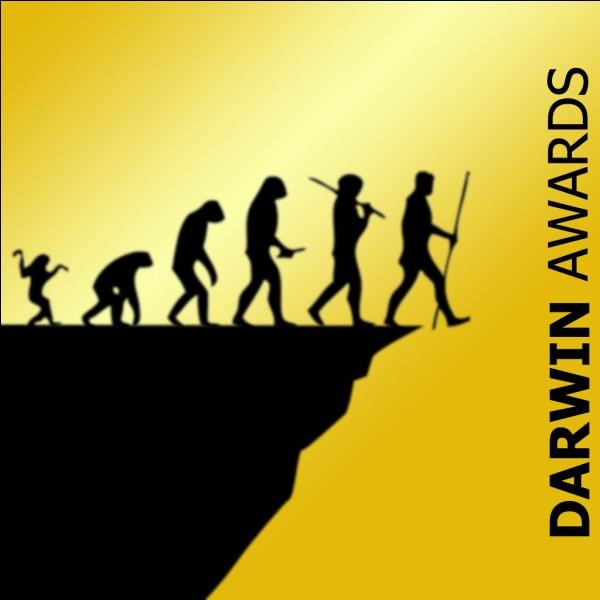 Les Darwin Awards sont des prix remis chaque année aux meilleurs évolutionnistes de la planète :