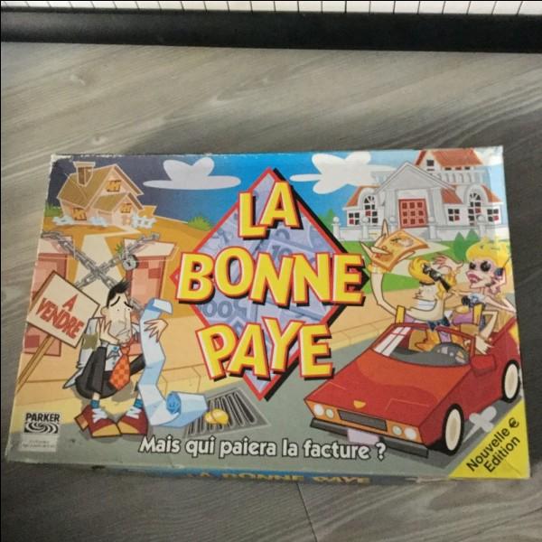 """De quand date la première édition du jeu """"La bonne paye"""" ?"""
