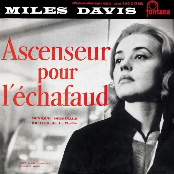 """Quel rôle Jeanne Moreau a-t-elle eu dans """"Ascenseur pour l'échafaud"""" ?"""