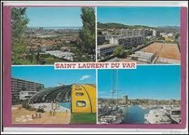 Dans quel département se situe la ville de Saint-Laurent-du-Var ?